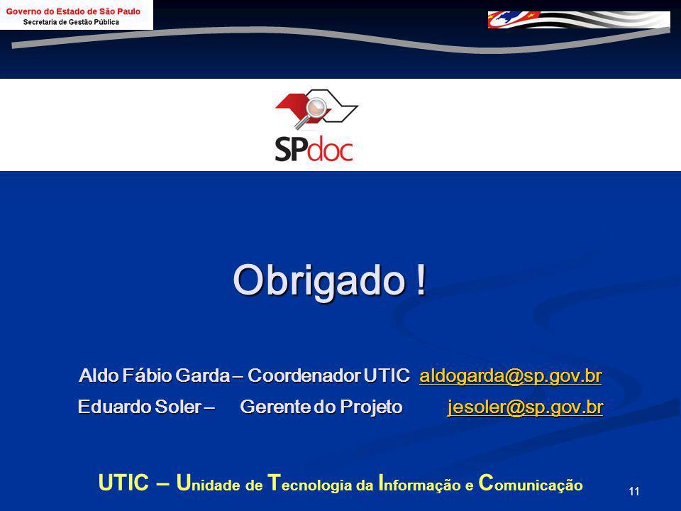 UTIC – Unidade de Tecnologia da Informação e Comunicação