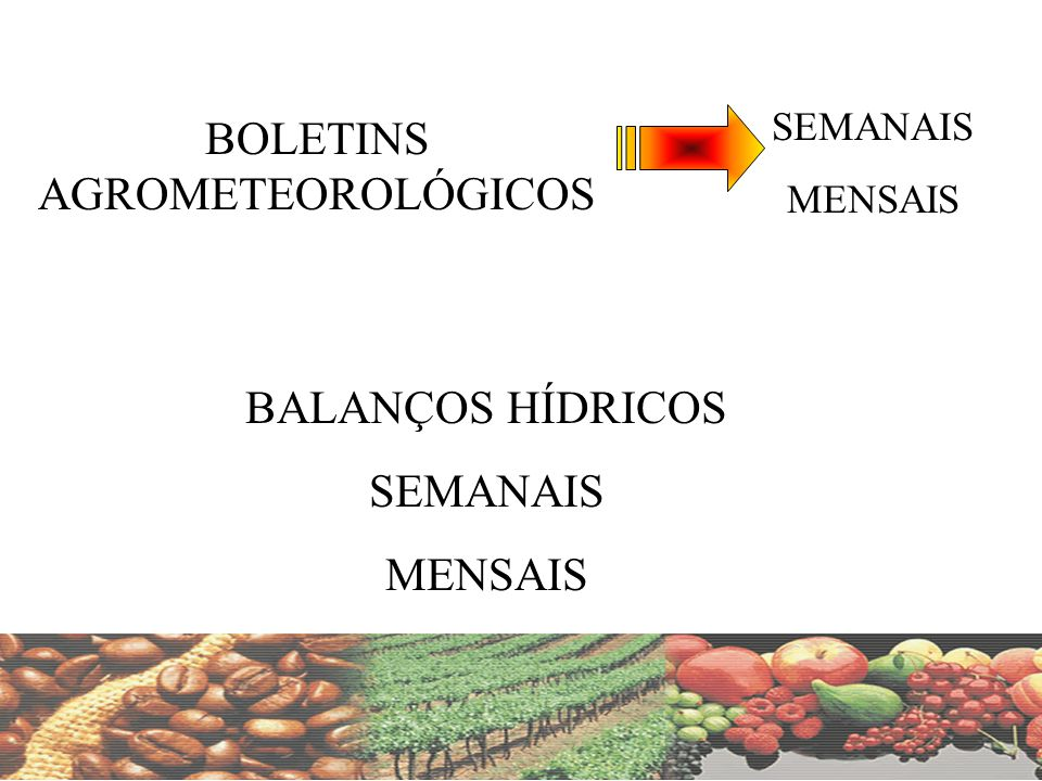 BOLETINS AGROMETEOROLÓGICOS