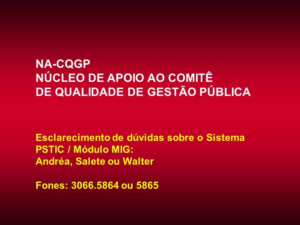 NÚCLEO DE APOIO AO COMITÊ DE QUALIDADE DE GESTÃO PÚBLICA
