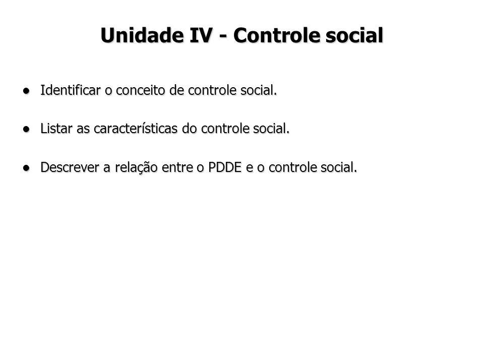 Unidade IV - Controle social