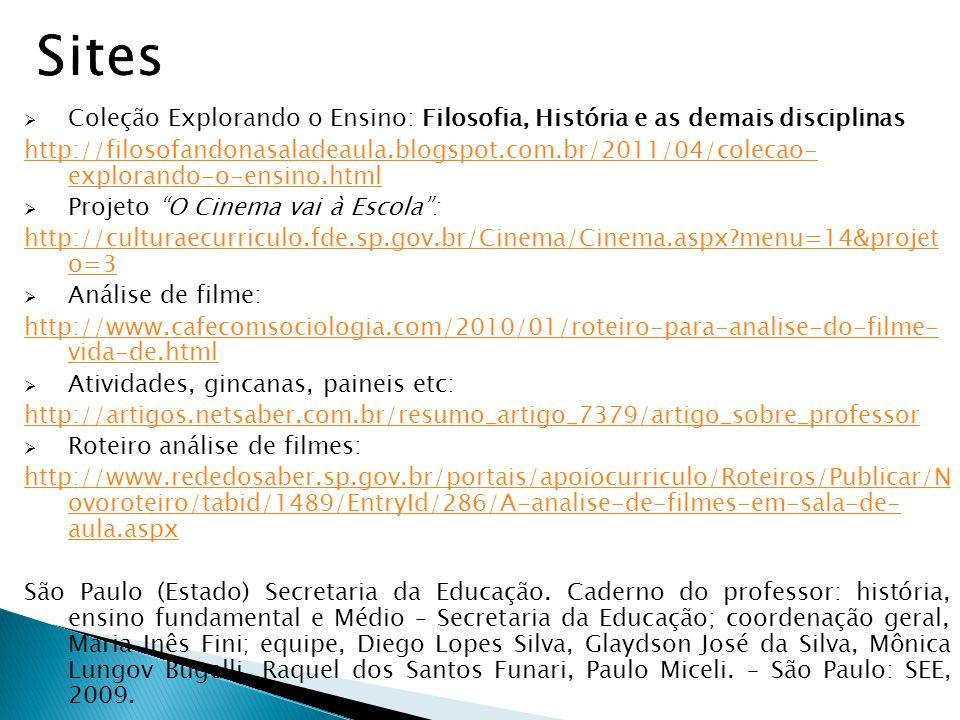 Sites Coleção Explorando o Ensino: Filosofia, História e as demais disciplinas.