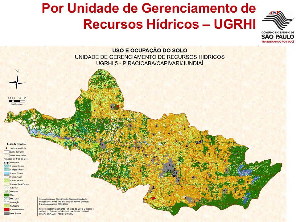 Por Unidade de Gerenciamento de Recursos Hídricos – UGRHI