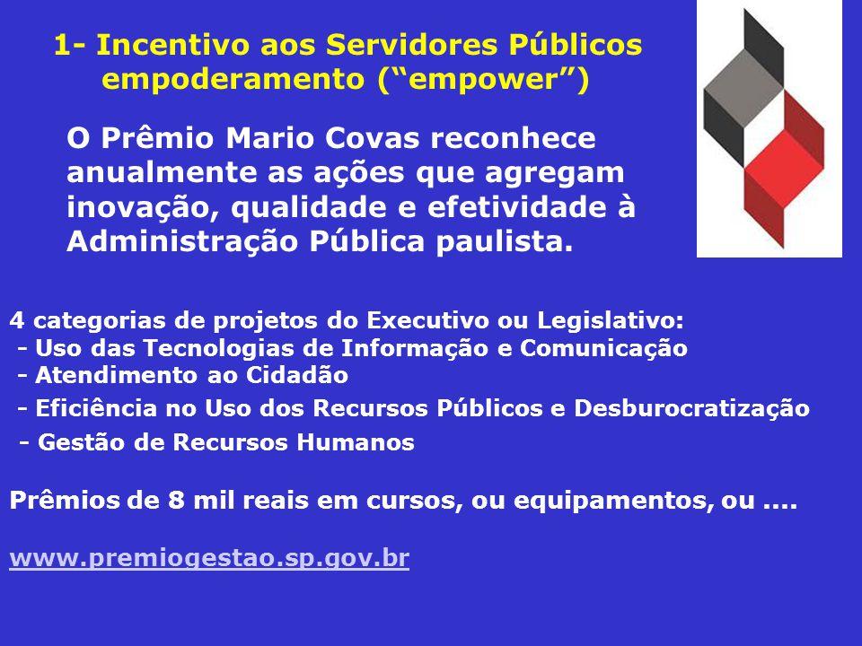 1- Incentivo aos Servidores Públicos empoderamento ( empower )