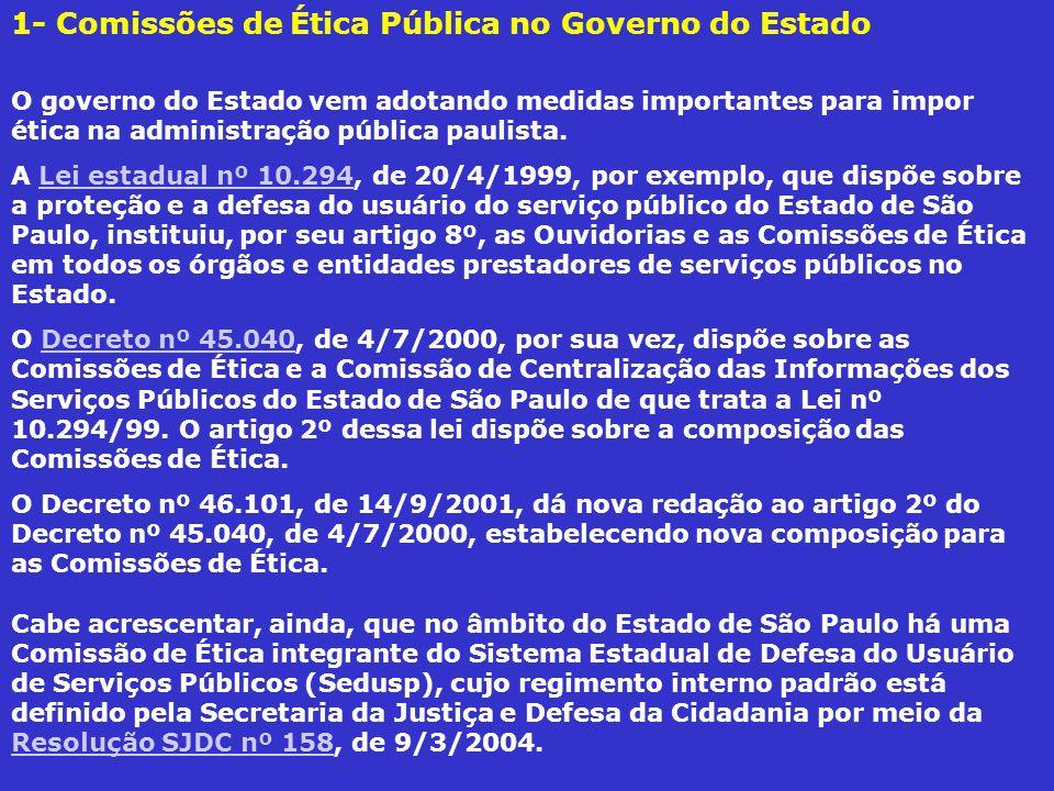 1- Comissões de Ética Pública no Governo do Estado
