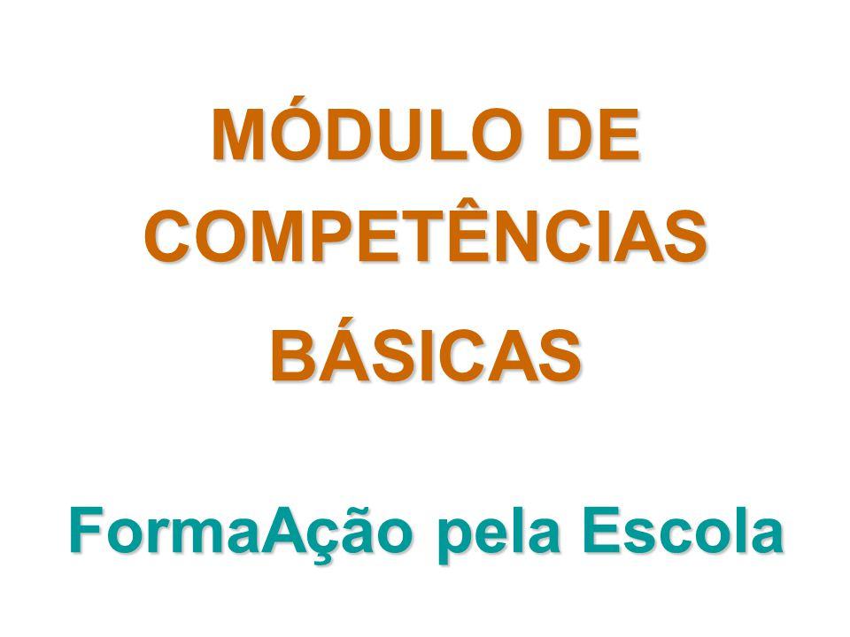 MÓDULO DE COMPETÊNCIAS BÁSICAS