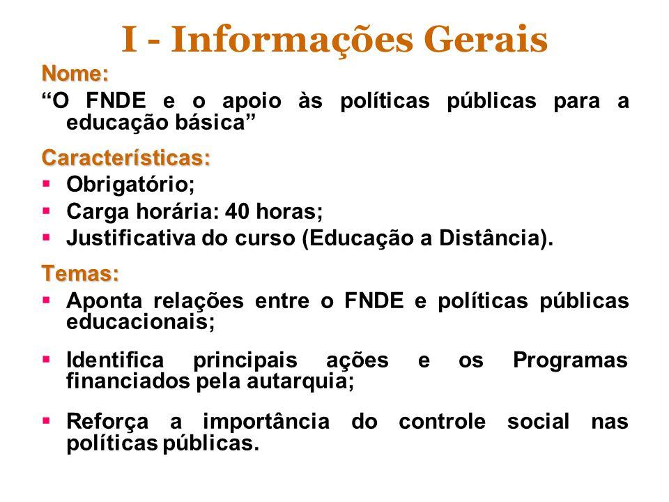 I - Informações Gerais Nome: