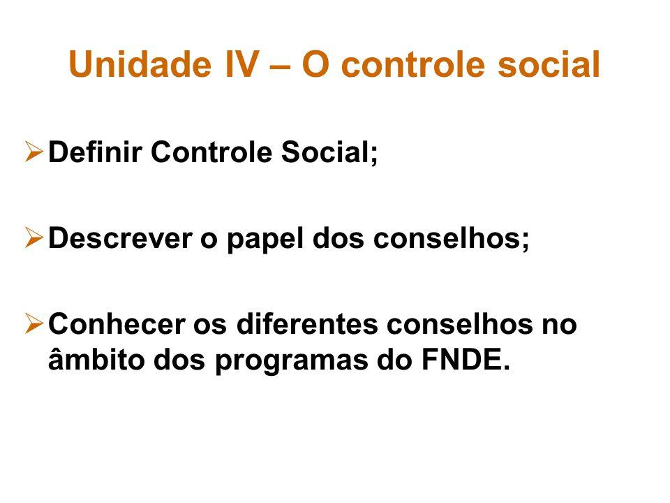 Unidade IV – O controle social