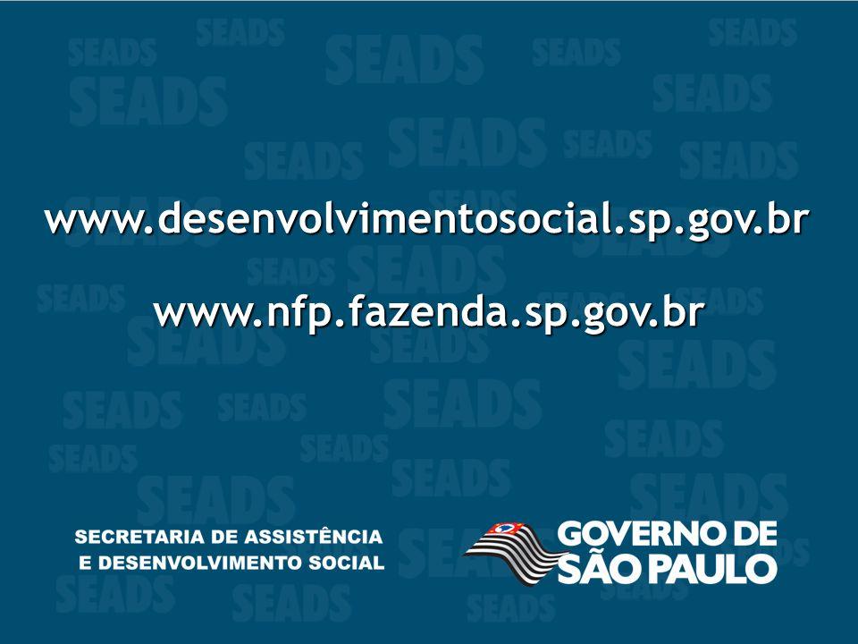www.desenvolvimentosocial.sp.gov.br www.desenvolvimentosocial.sp.gov.br www.nfp.fazenda.sp.gov.br