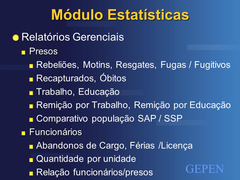Módulo Estatísticas Relatórios Gerenciais Presos