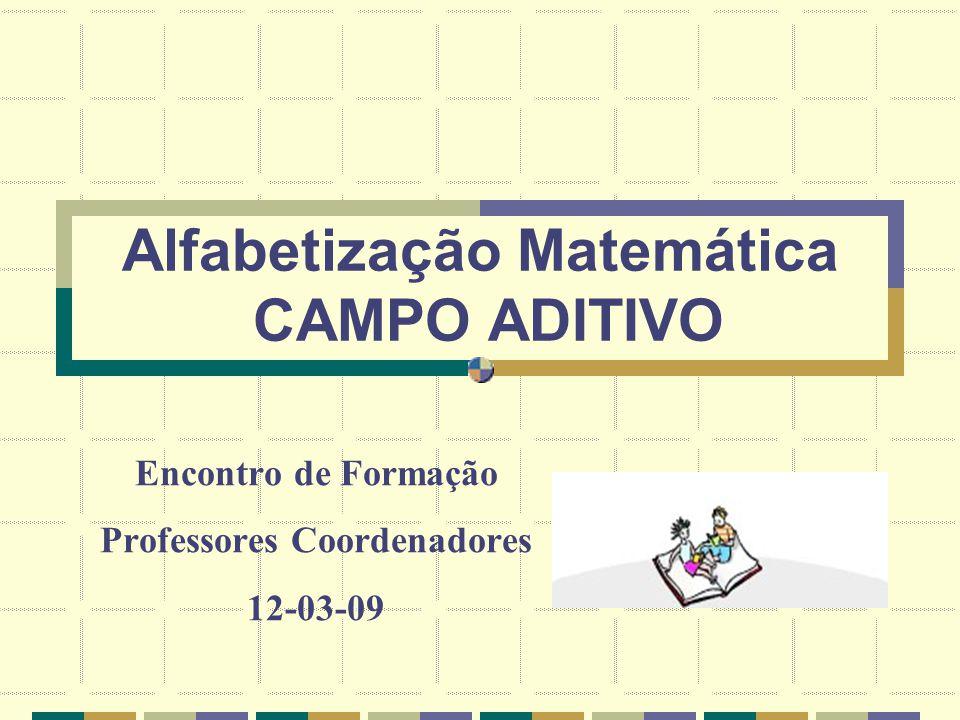 Alfabetização Matemática CAMPO ADITIVO
