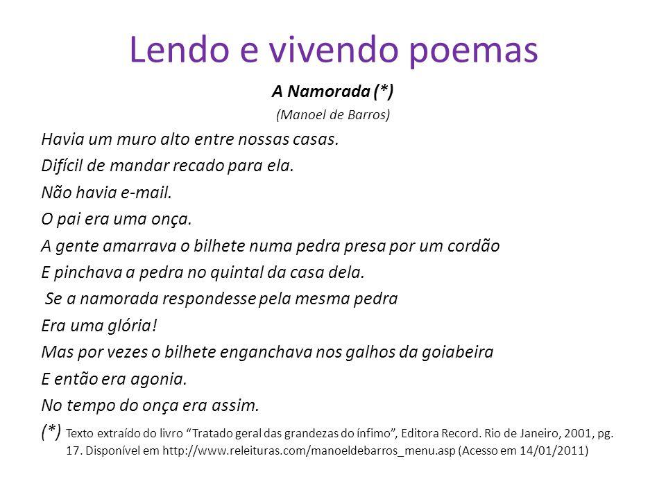 Lendo e vivendo poemas A Namorada (*)