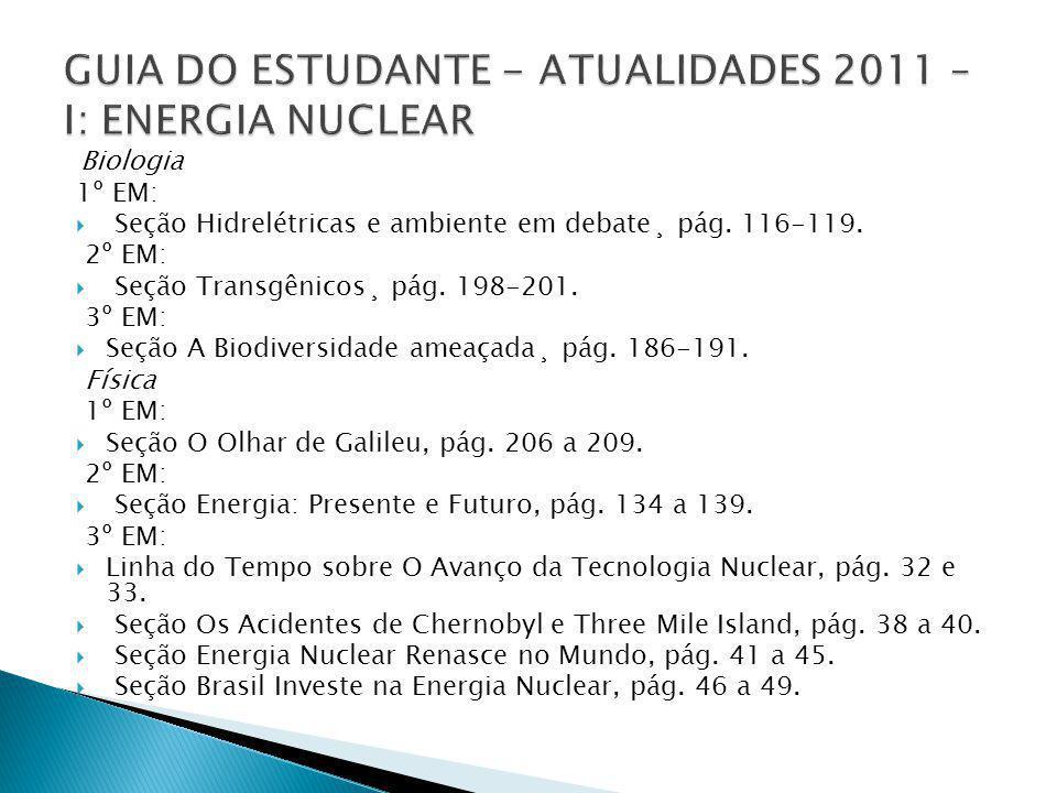 GUIA DO ESTUDANTE - ATUALIDADES 2011 – I: ENERGIA NUCLEAR