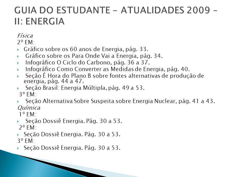 GUIA DO ESTUDANTE - ATUALIDADES 2009 – II: ENERGIA