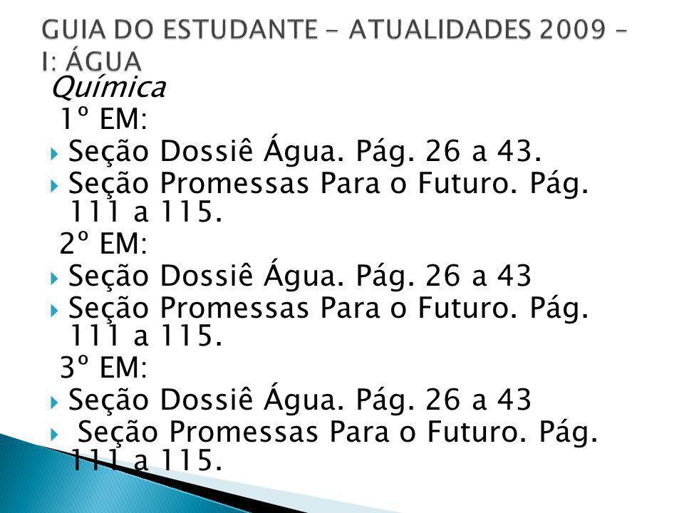 GUIA DO ESTUDANTE - ATUALIDADES 2009 – I: ÁGUA