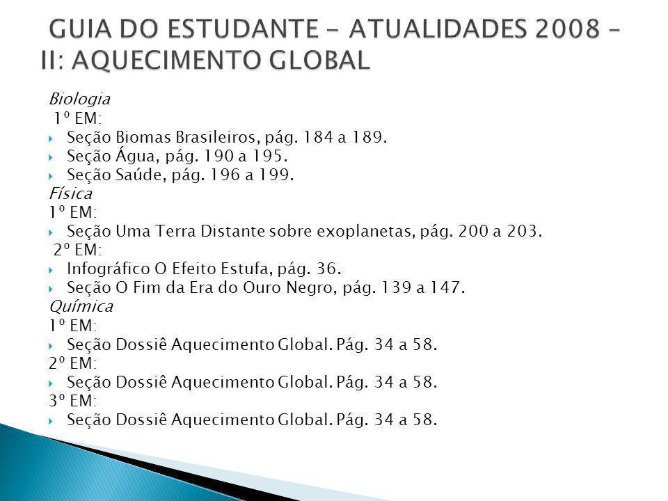 GUIA DO ESTUDANTE - ATUALIDADES 2008 – II: AQUECIMENTO GLOBAL