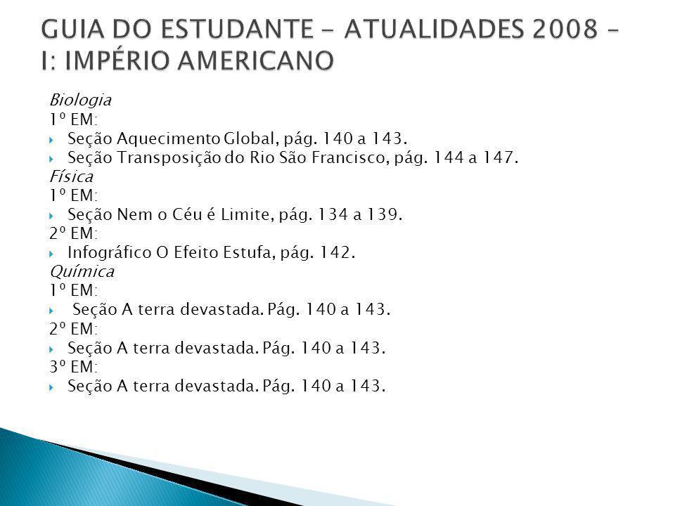 GUIA DO ESTUDANTE - ATUALIDADES 2008 – I: IMPÉRIO AMERICANO