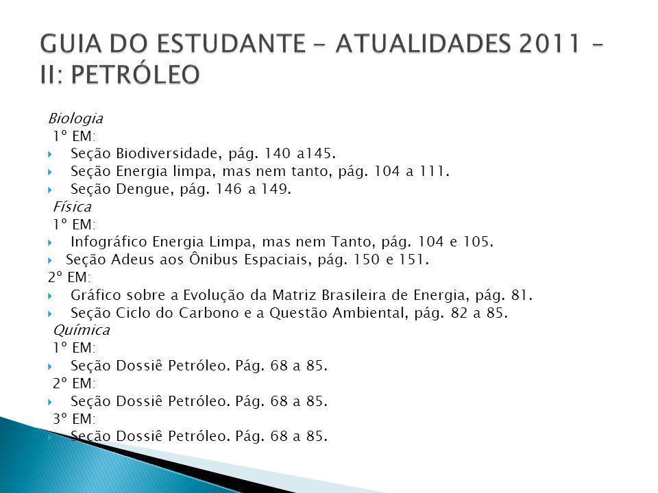 GUIA DO ESTUDANTE - ATUALIDADES 2011 – II: PETRÓLEO