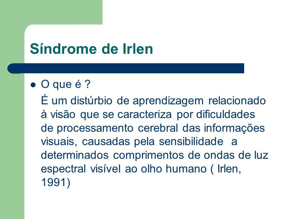 Síndrome de Irlen O que é