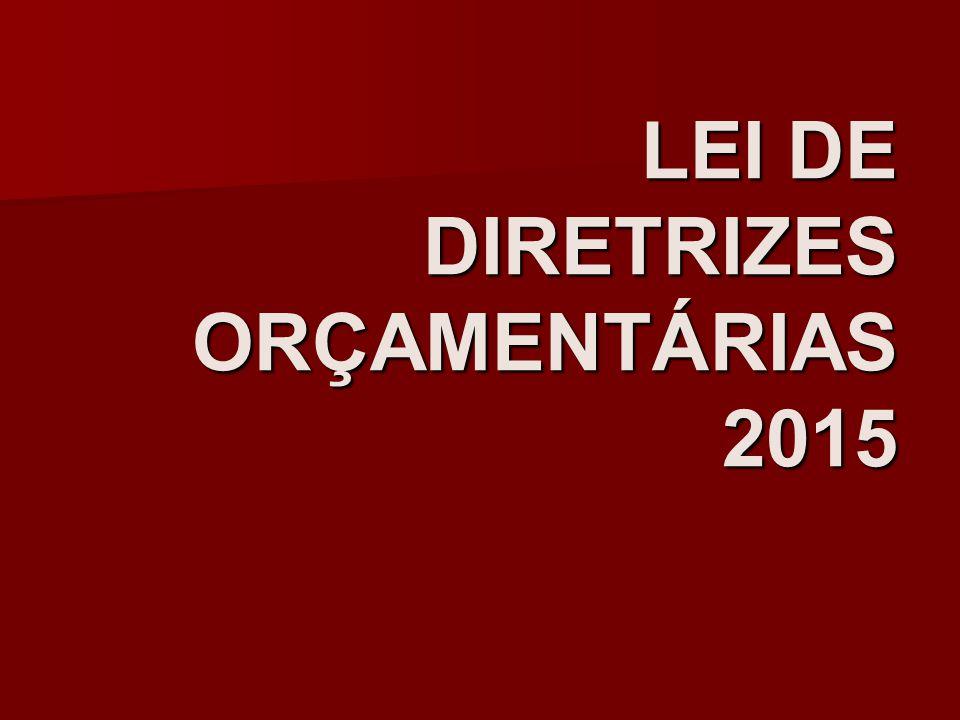 LEI DE DIRETRIZES ORÇAMENTÁRIAS 2015