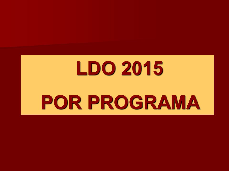 LDO 2015 POR PROGRAMA