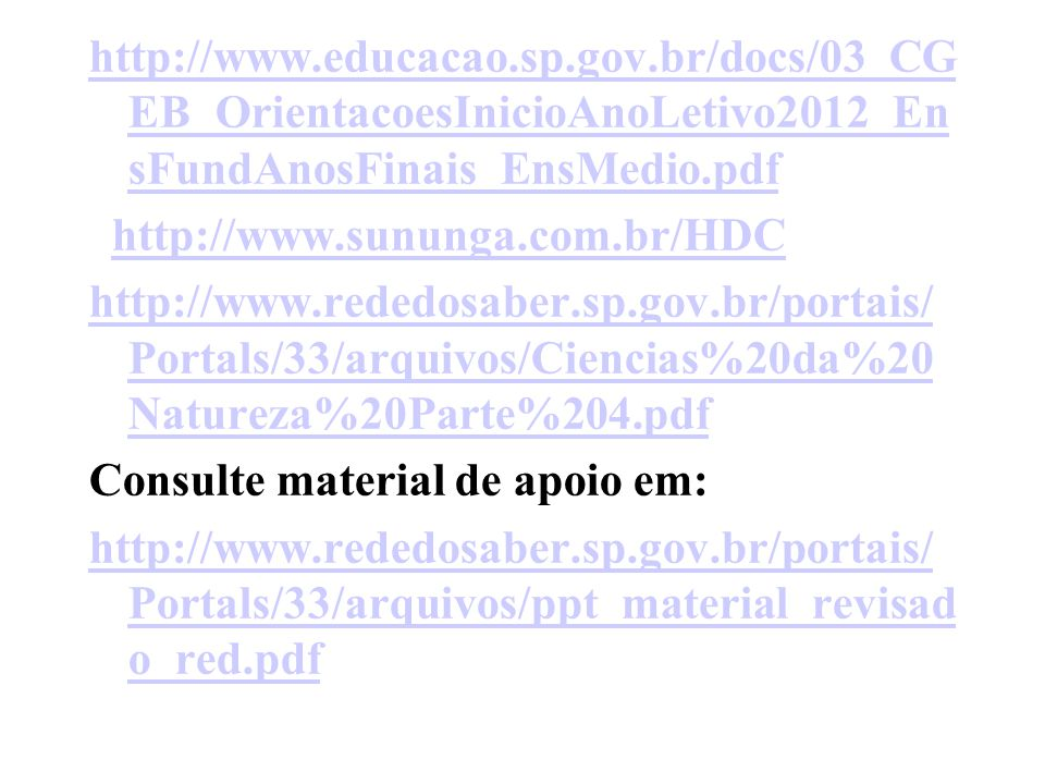 http://www. educacao. sp. gov