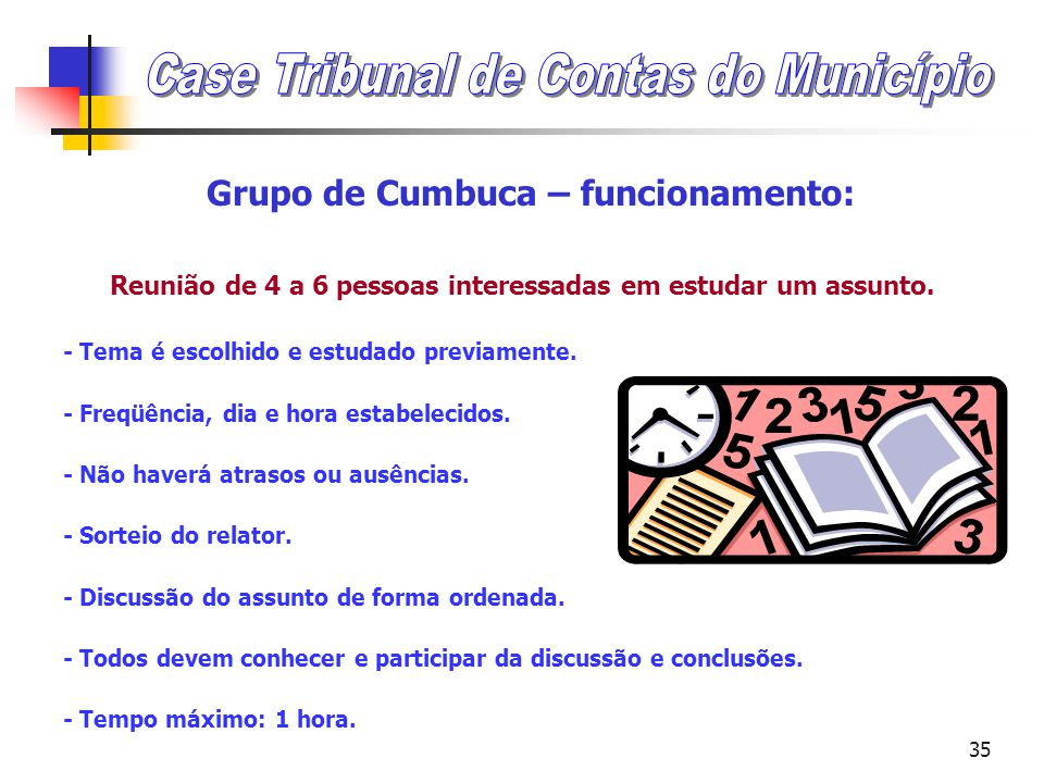 Grupo de Cumbuca – funcionamento: