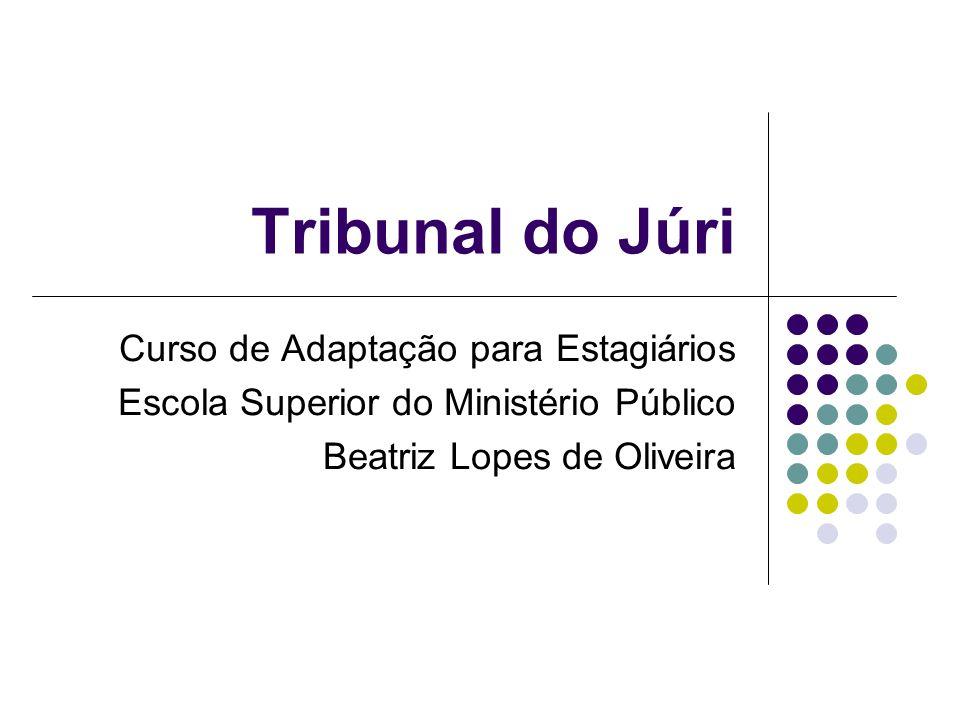 Tribunal do Júri Curso de Adaptação para Estagiários
