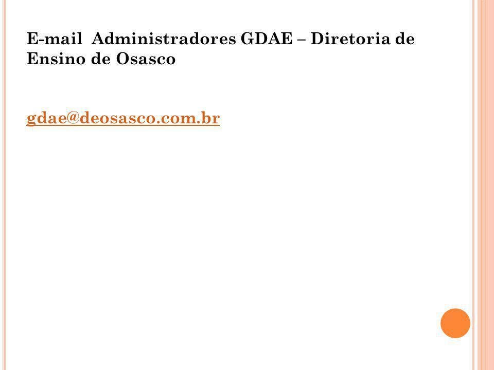 E-mail Administradores GDAE – Diretoria de Ensino de Osasco