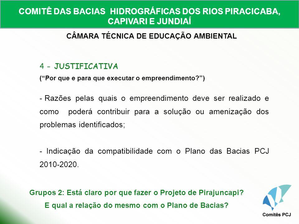 - Indicação da compatibilidade com o Plano das Bacias PCJ 2010-2020.