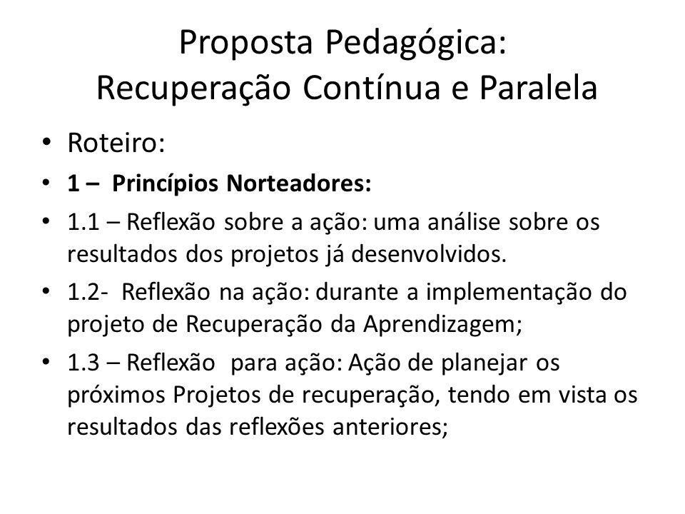 Proposta Pedagógica: Recuperação Contínua e Paralela