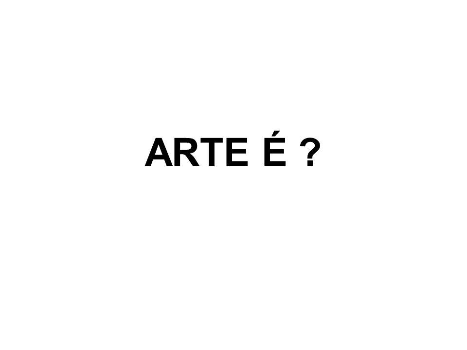 ARTE É