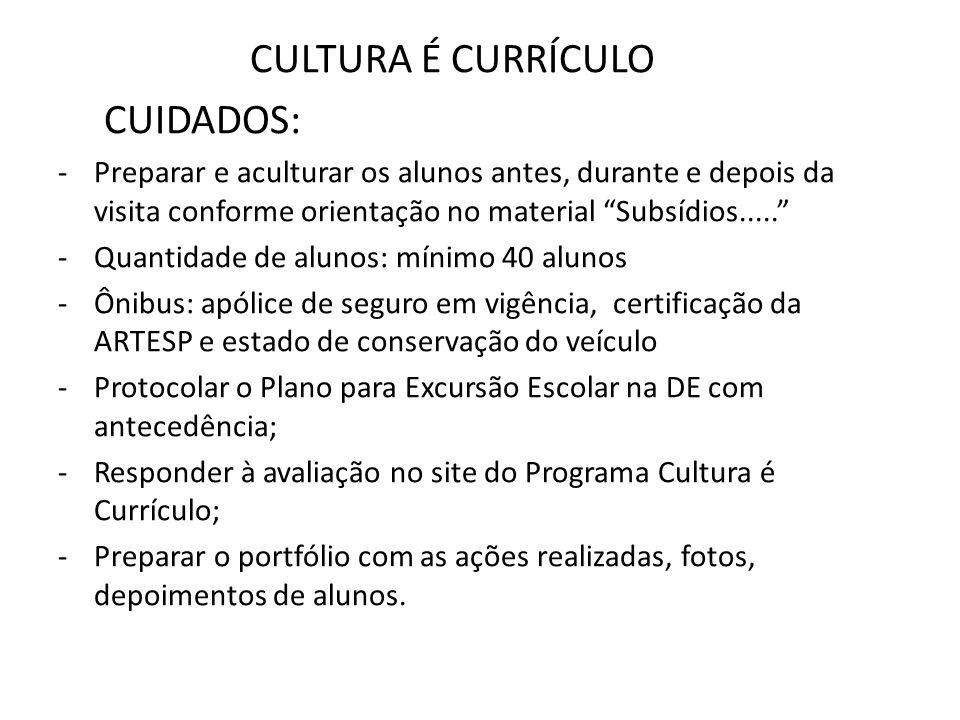 CULTURA É CURRÍCULO CUIDADOS: