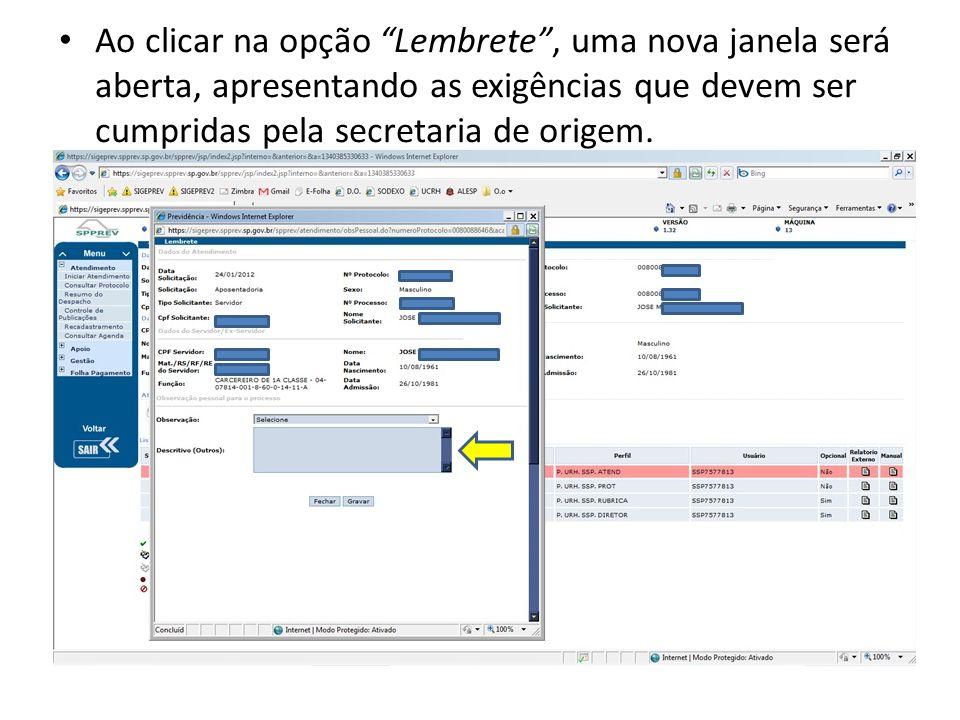 Ao clicar na opção Lembrete , uma nova janela será aberta, apresentando as exigências que devem ser cumpridas pela secretaria de origem.