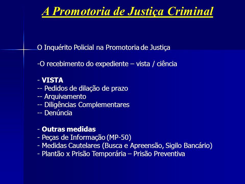 A Promotoria de Justiça Criminal