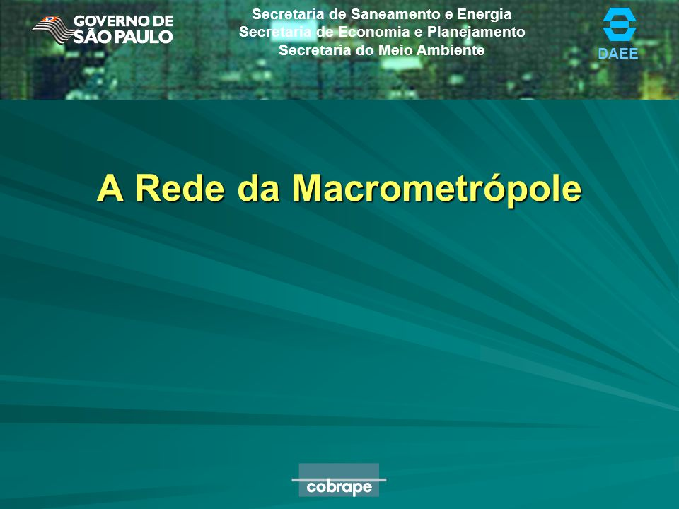 A Rede da Macrometrópole