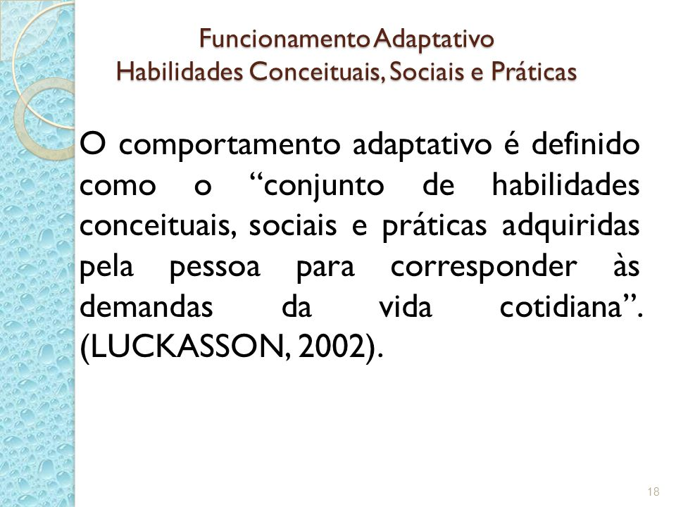 Funcionamento Adaptativo Habilidades Conceituais, Sociais e Práticas