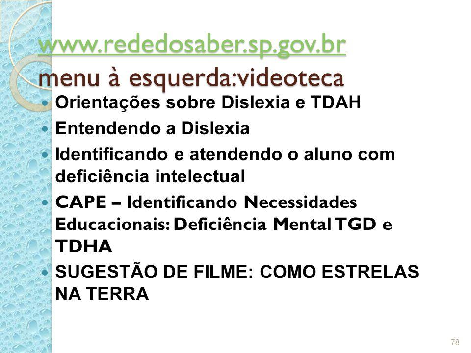 www.rededosaber.sp.gov.br menu à esquerda:videoteca