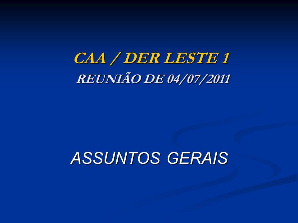 CAA / DER LESTE 1 REUNIÃO DE 04/07/2011