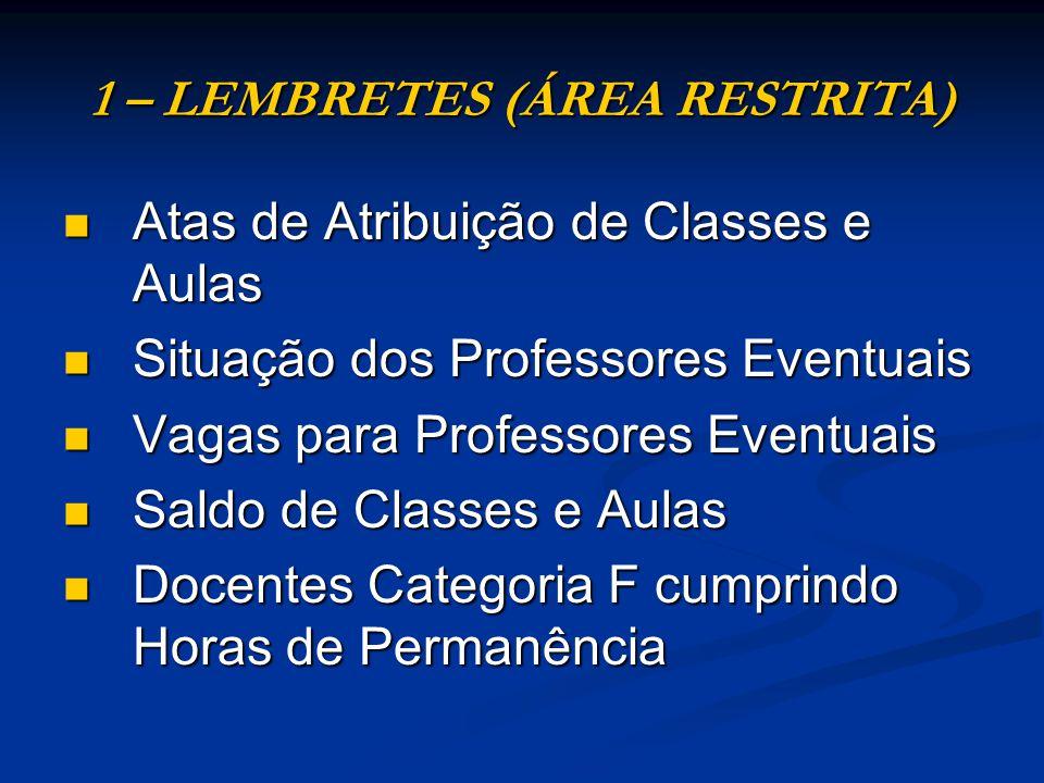 1 – LEMBRETES (ÁREA RESTRITA)