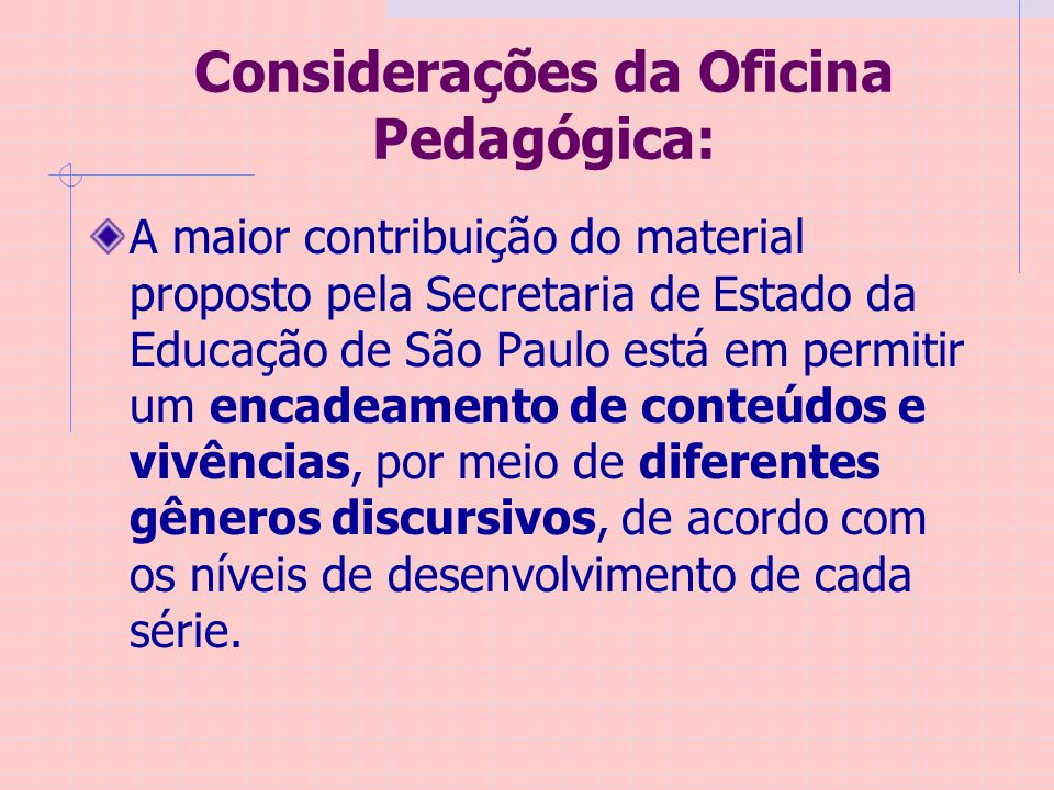 Considerações da Oficina Pedagógica: