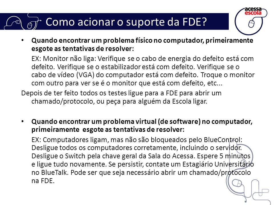 Como acionar o suporte da FDE