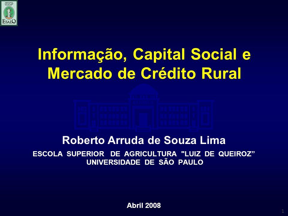 Informação, Capital Social e Mercado de Crédito Rural
