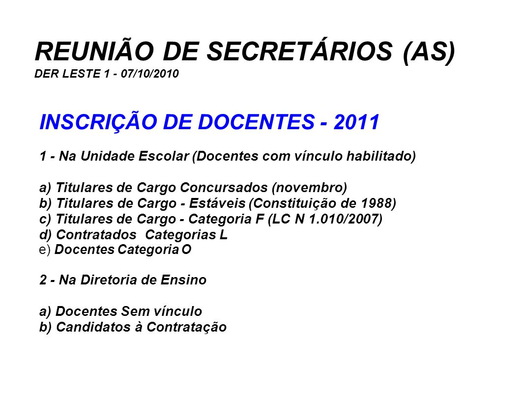REUNIÃO DE SECRETÁRIOS (AS) DER LESTE 1 - 07/10/2010
