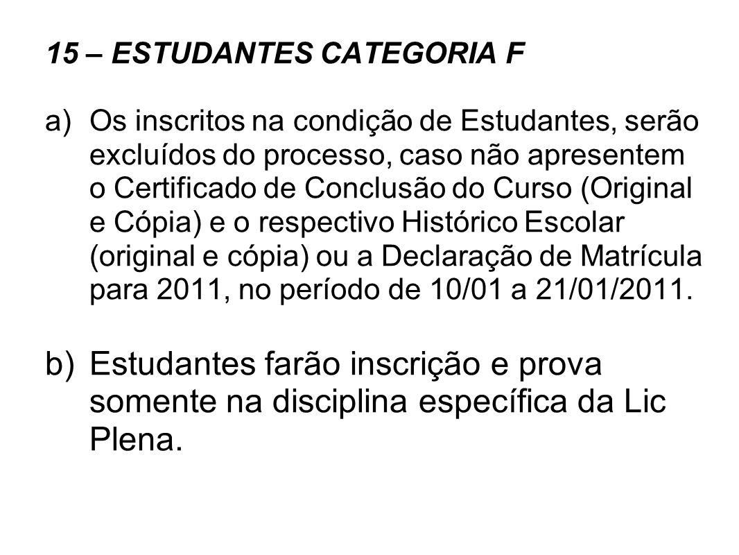 15 – ESTUDANTES CATEGORIA F
