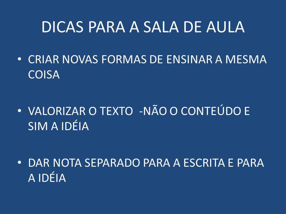 DICAS PARA A SALA DE AULA