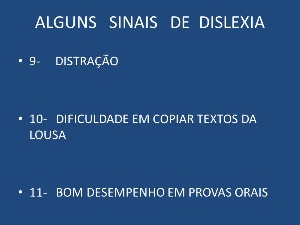 ALGUNS SINAIS DE DISLEXIA