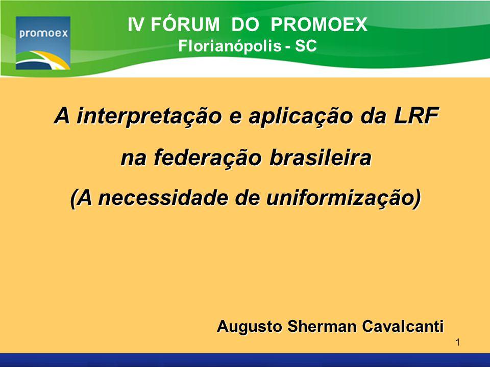 A interpretação e aplicação da LRF na federação brasileira