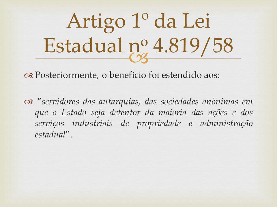 Artigo 1º da Lei Estadual no 4.819/58