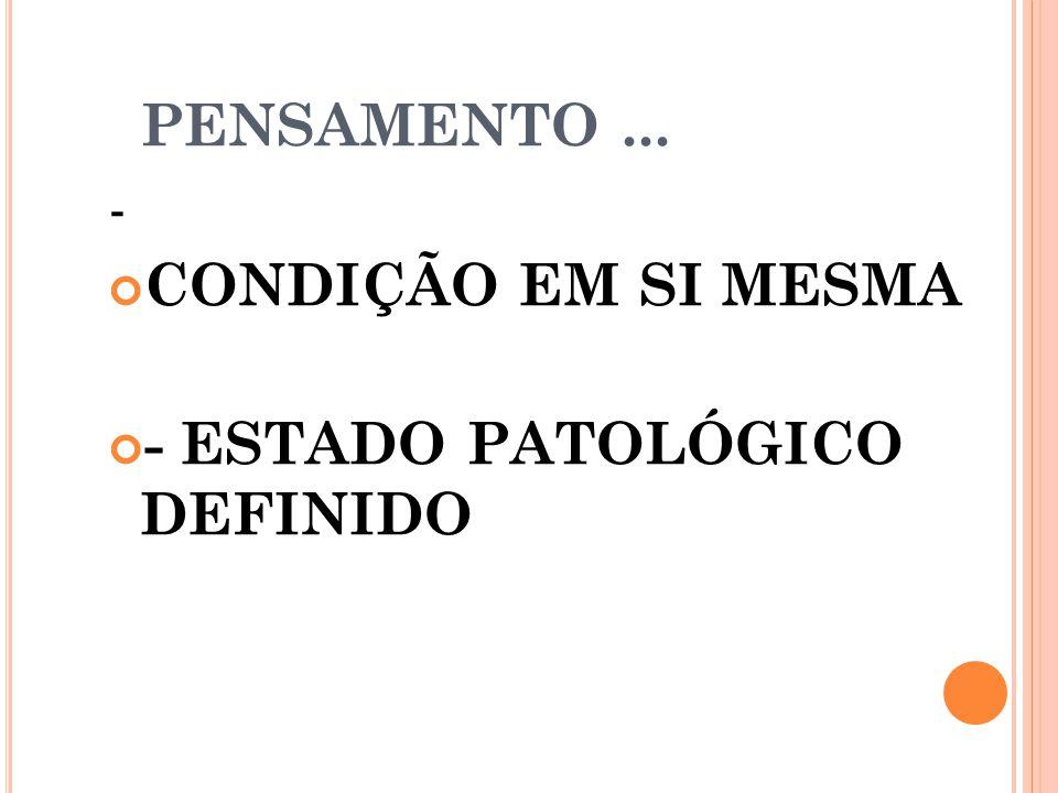 - ESTADO PATOLÓGICO DEFINIDO