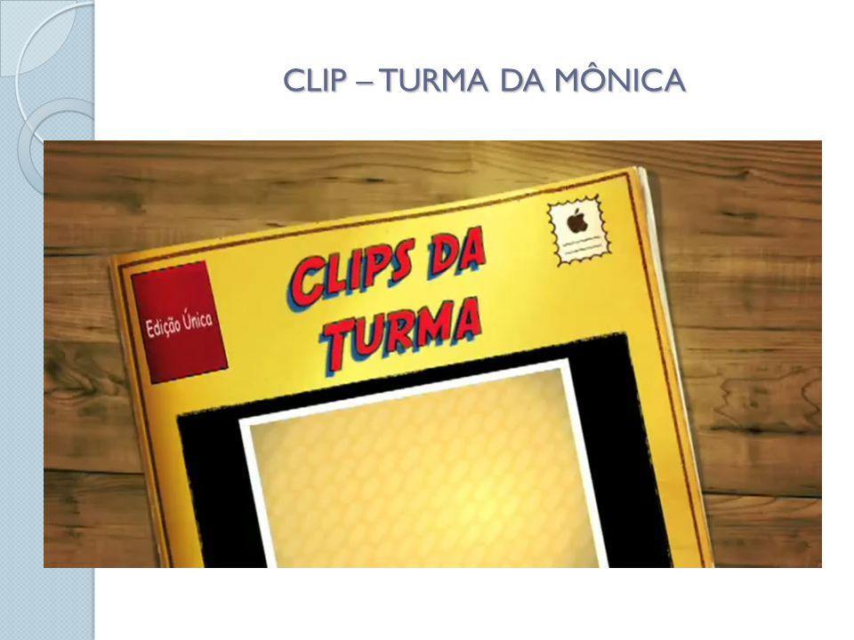 CLIP – TURMA DA MÔNICA